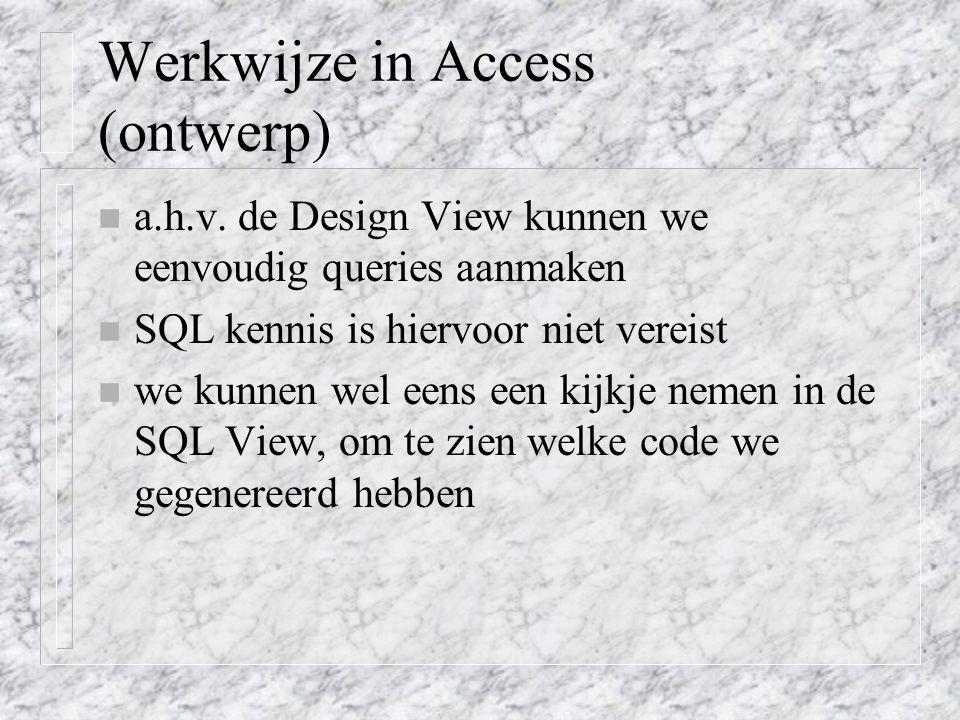 Werkwijze in Access (ontwerp)