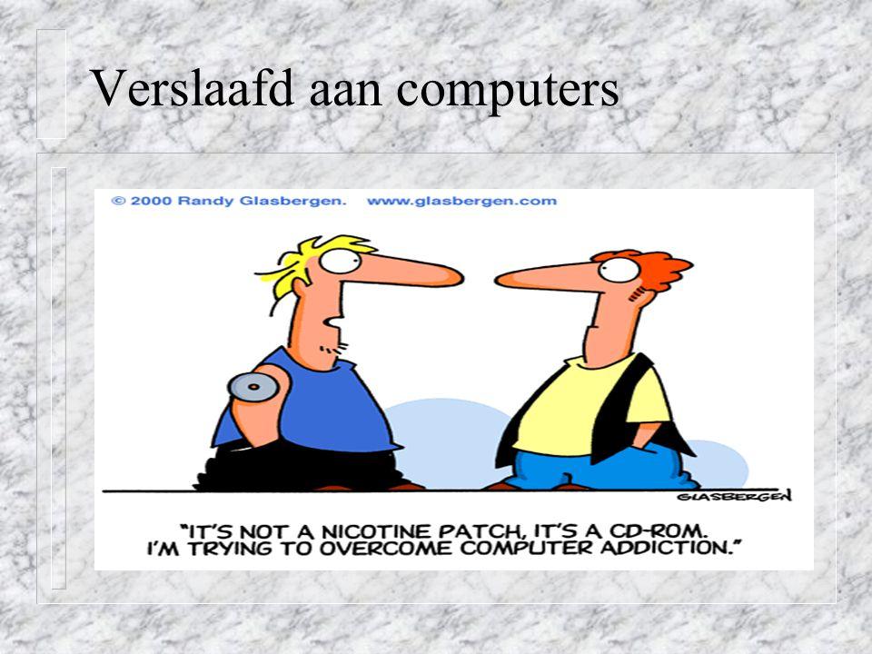 Verslaafd aan computers