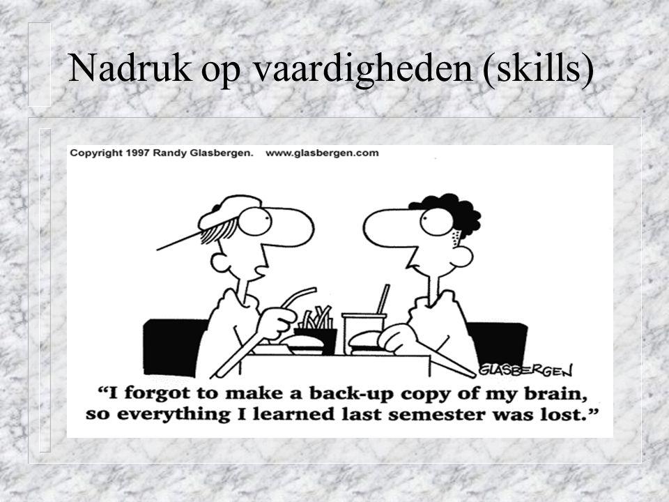 Nadruk op vaardigheden (skills)