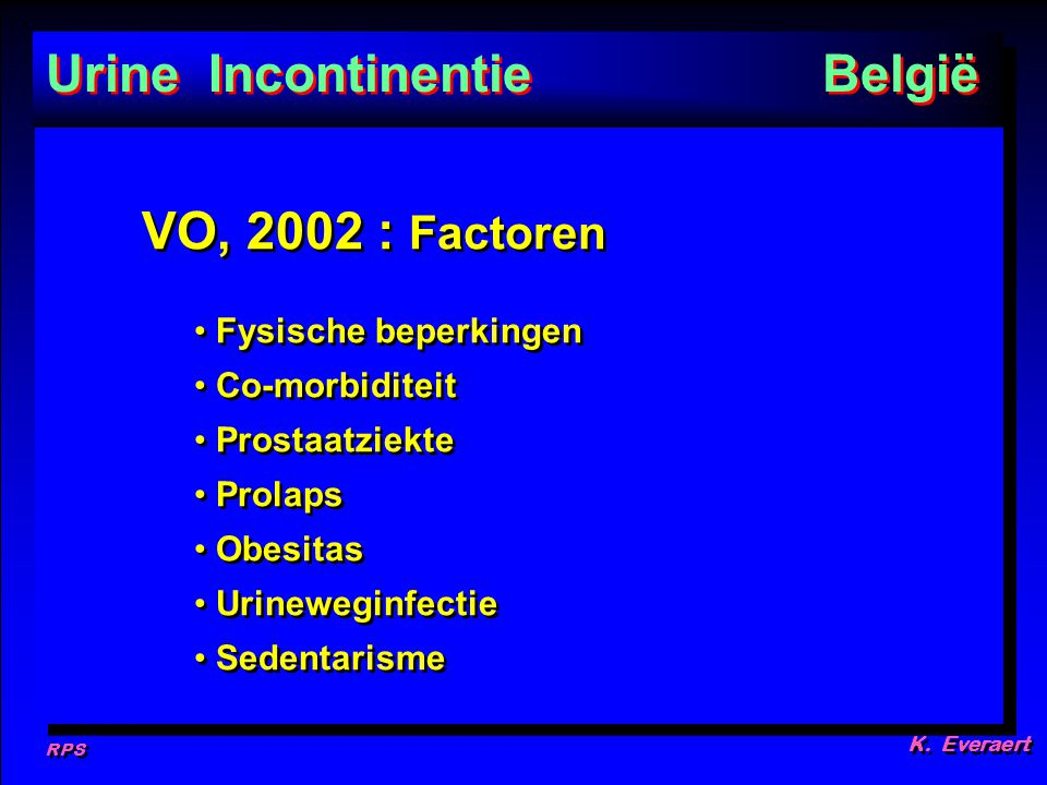 Urine Incontinentie België VO, 2002 : Factoren Fysische beperkingen