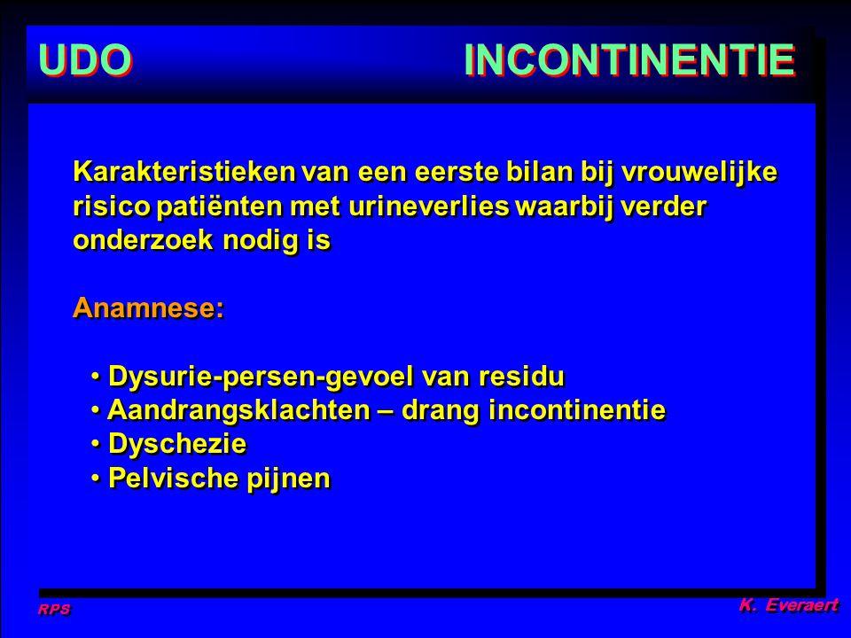 RPS K. Everaert. UDO. INCONTINENTIE.
