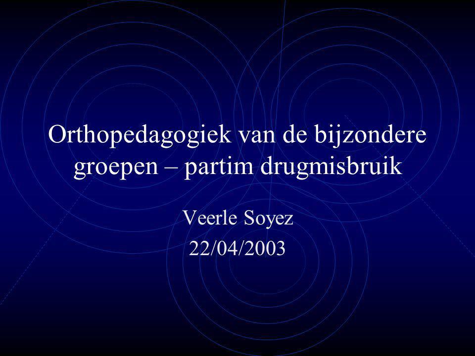 Orthopedagogiek van de bijzondere groepen – partim drugmisbruik