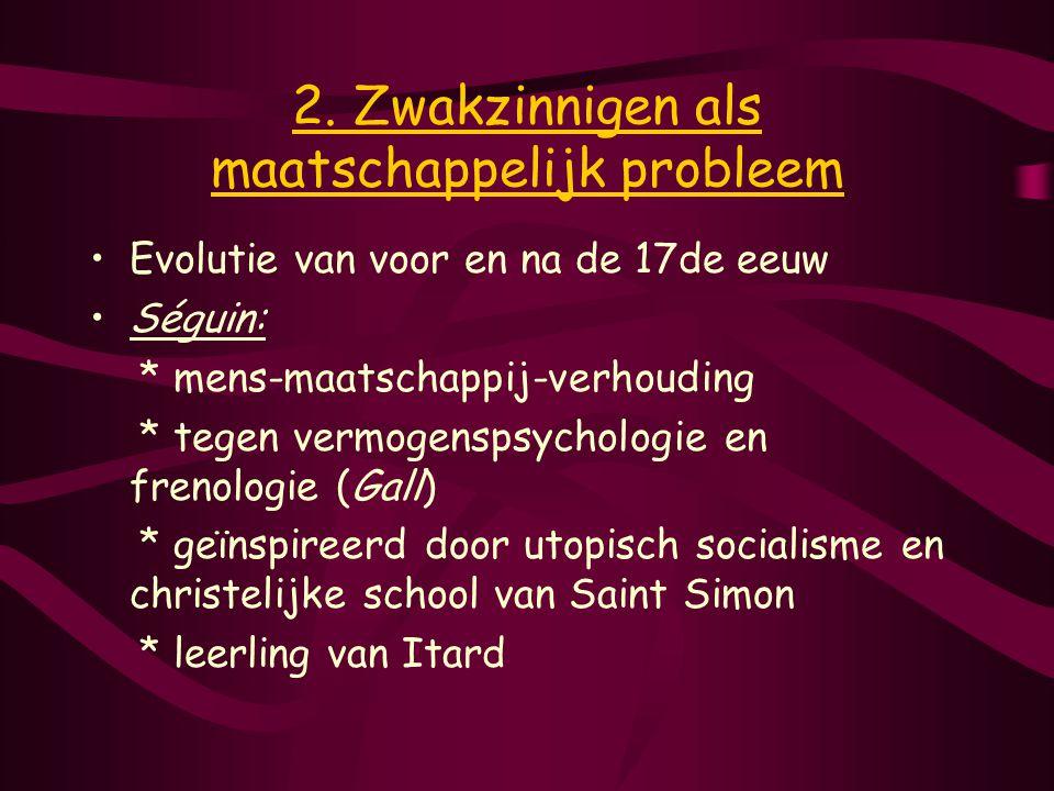 2. Zwakzinnigen als maatschappelijk probleem