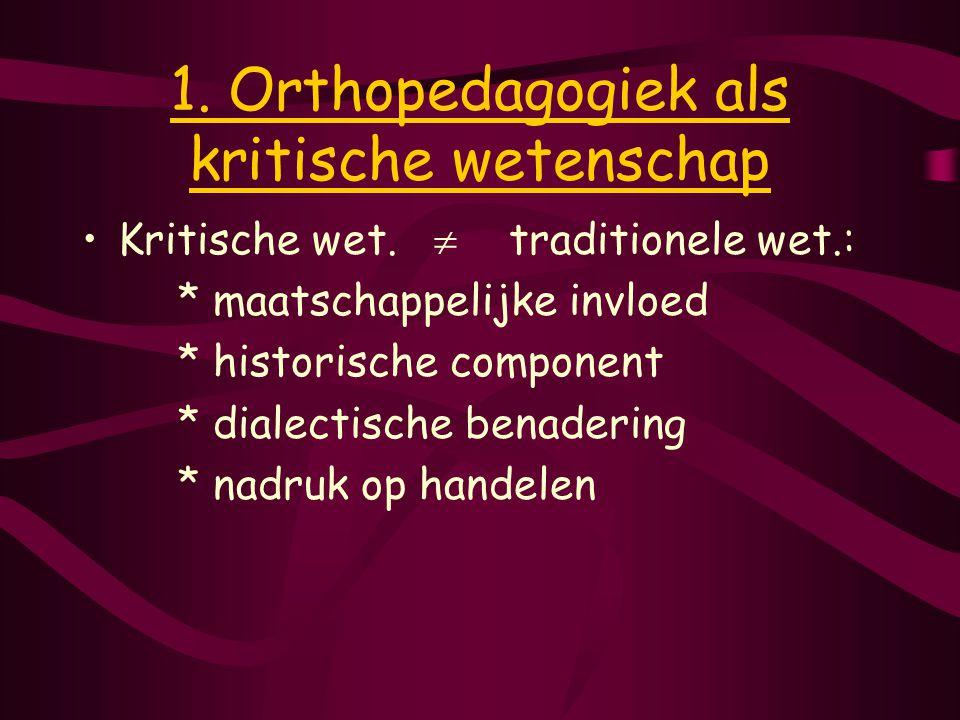 1. Orthopedagogiek als kritische wetenschap