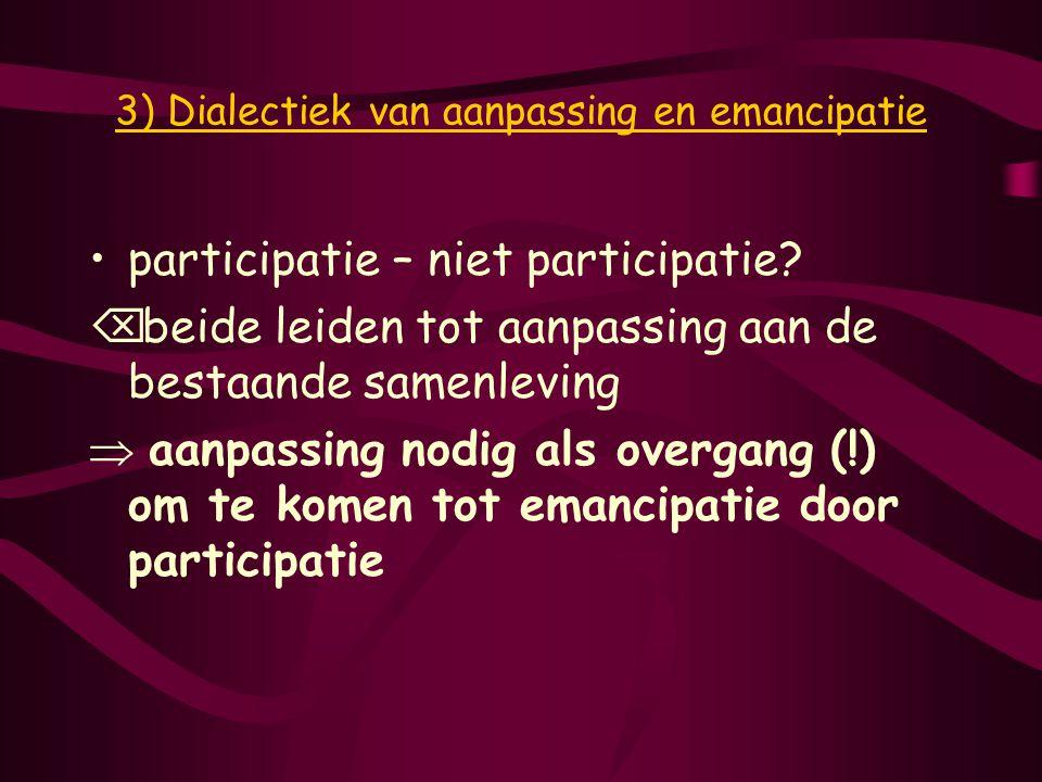 3) Dialectiek van aanpassing en emancipatie