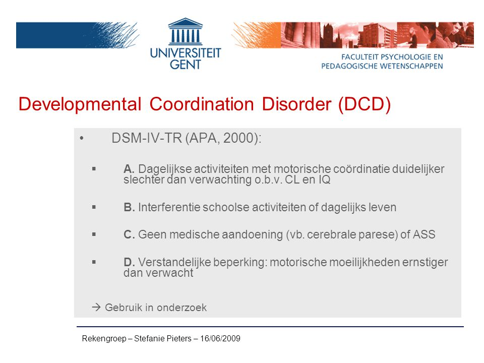 Developmental Coordination Disorder (DCD)