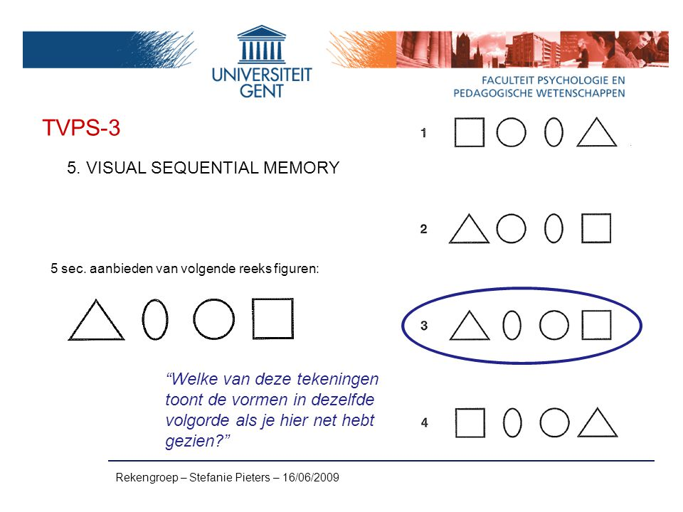 TVPS-3 5. VISUAL SEQUENTIAL MEMORY