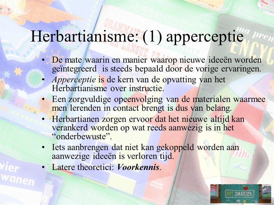 Herbartianisme: (1) apperceptie