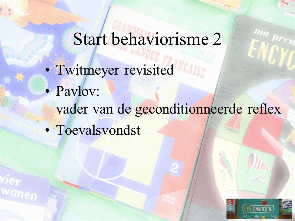 Start behaviorisme 2 Twitmeyer revisited
