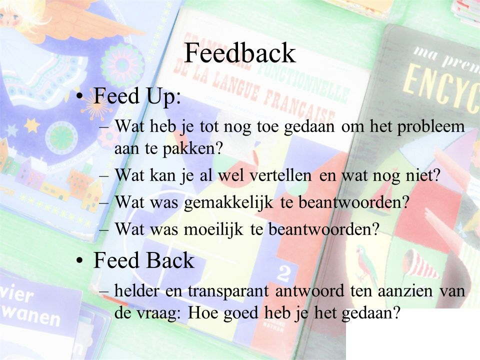 Feedback Feed Up: Feed Back