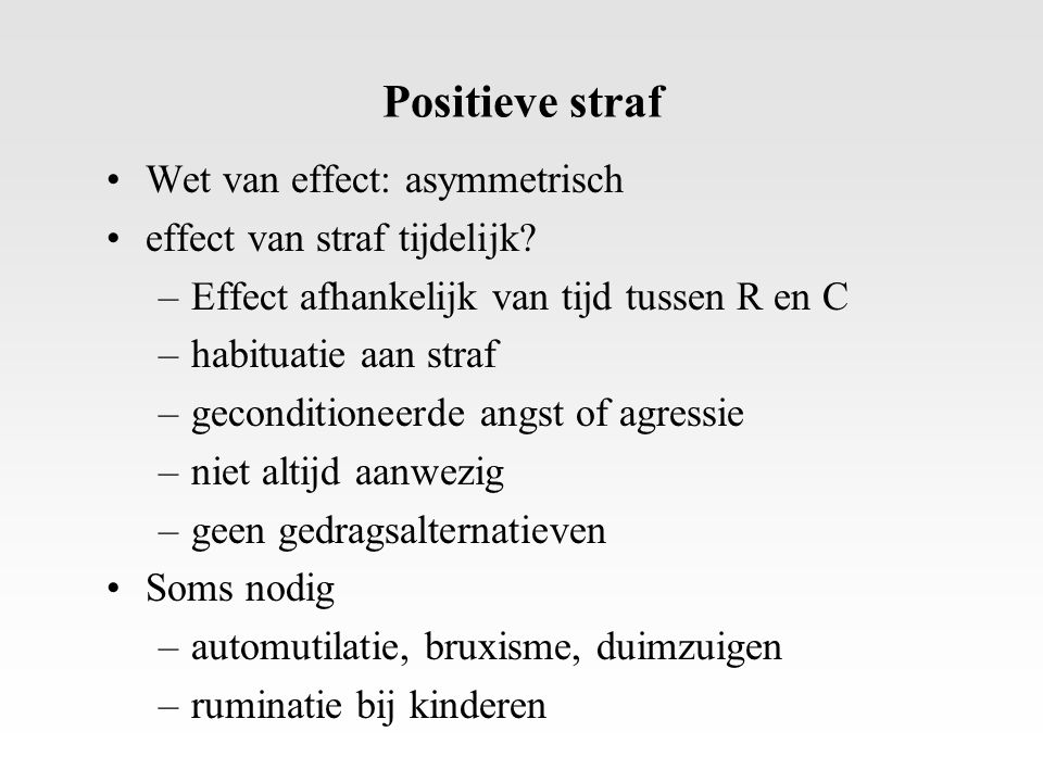Positieve straf Wet van effect: asymmetrisch