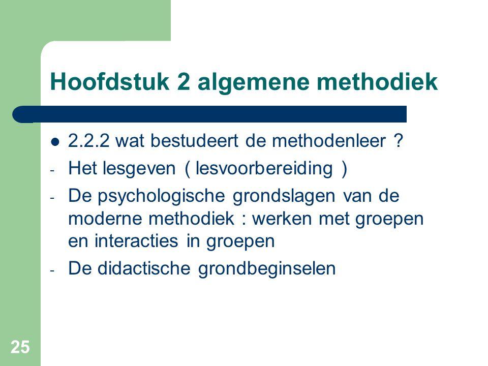 Hoofdstuk 2 algemene methodiek