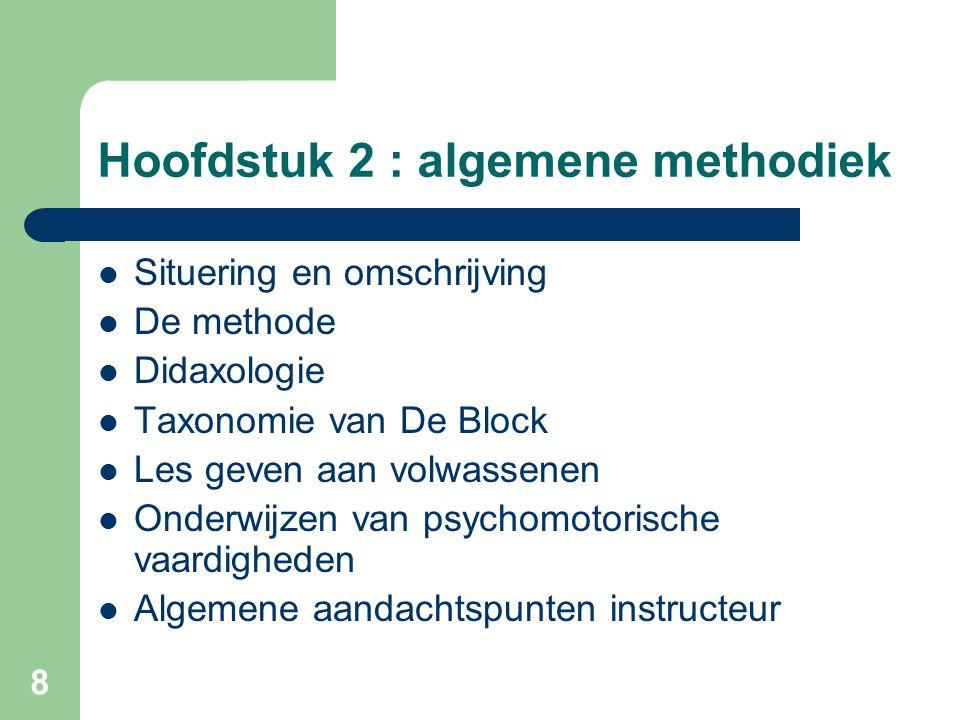 Hoofdstuk 2 : algemene methodiek