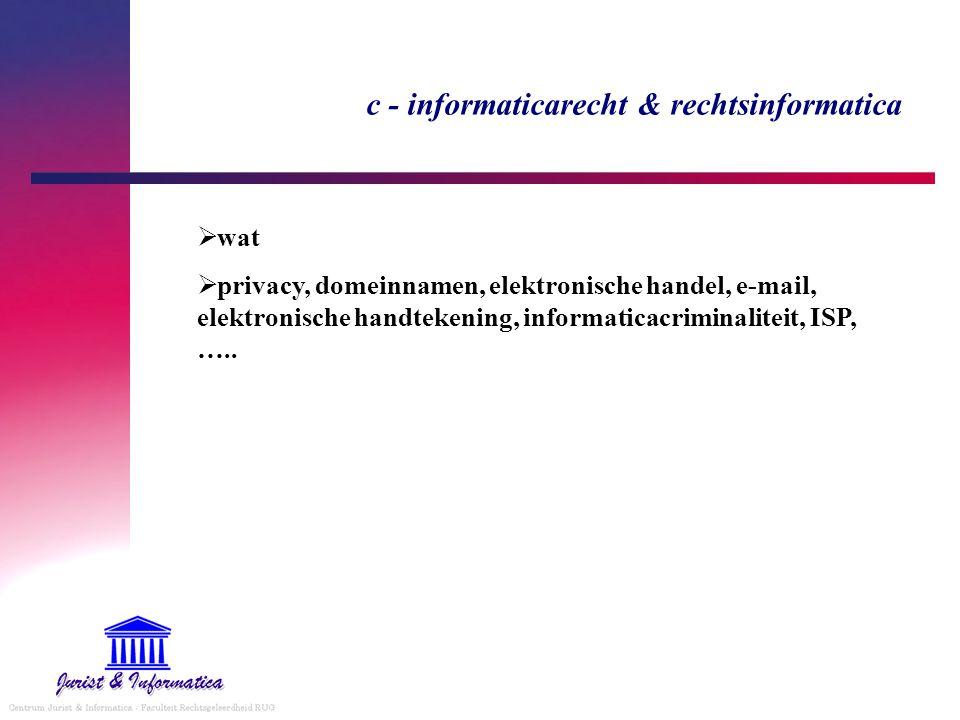 c - informaticarecht & rechtsinformatica