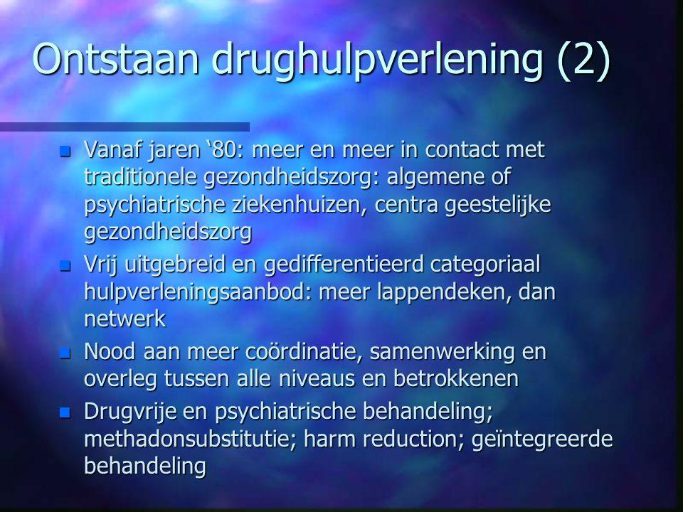 Ontstaan drughulpverlening (2)