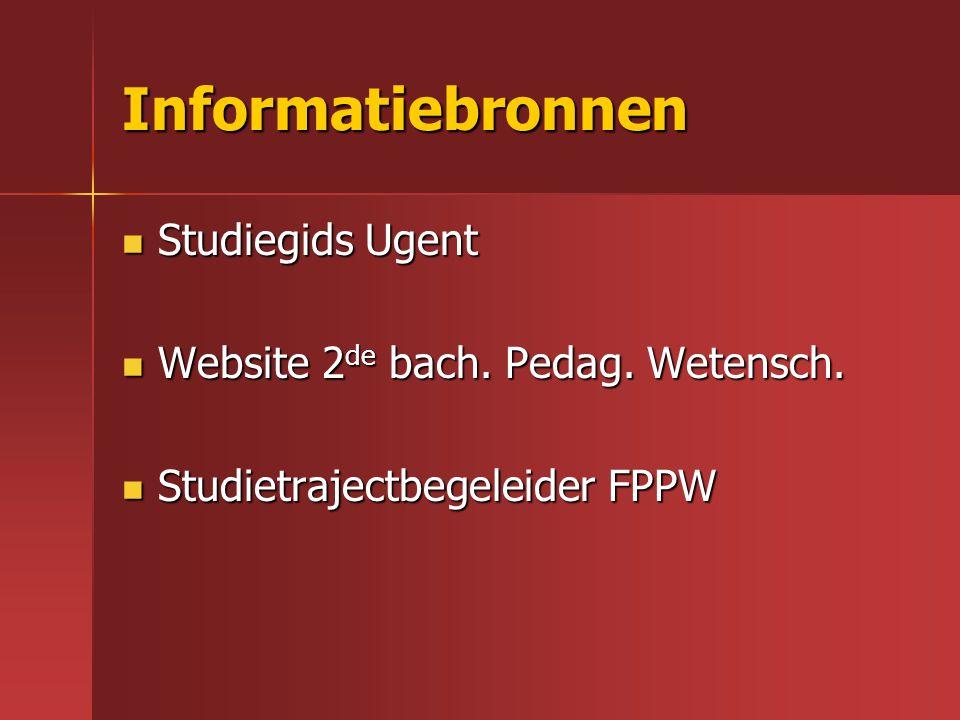 Informatiebronnen Studiegids Ugent Website 2de bach. Pedag. Wetensch.