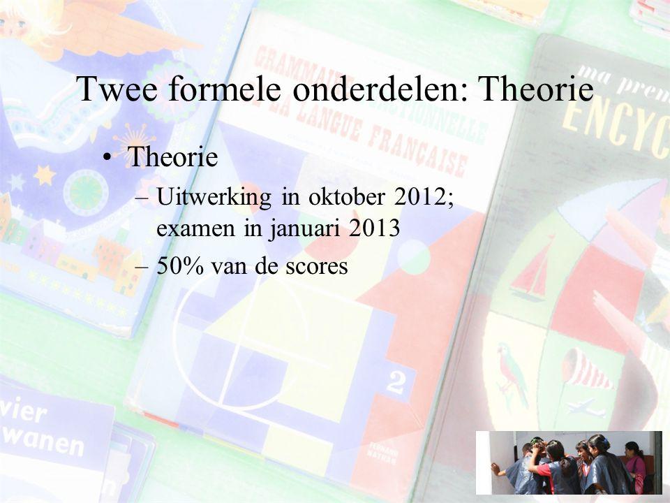 Twee formele onderdelen: Theorie