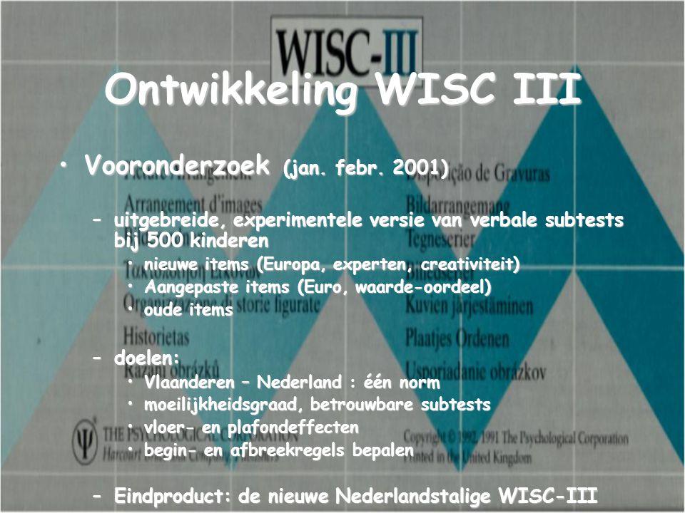 Ontwikkeling WISC III Vooronderzoek (jan. febr. 2001)
