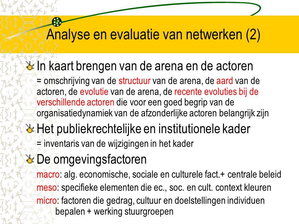 Analyse en evaluatie van netwerken (2)