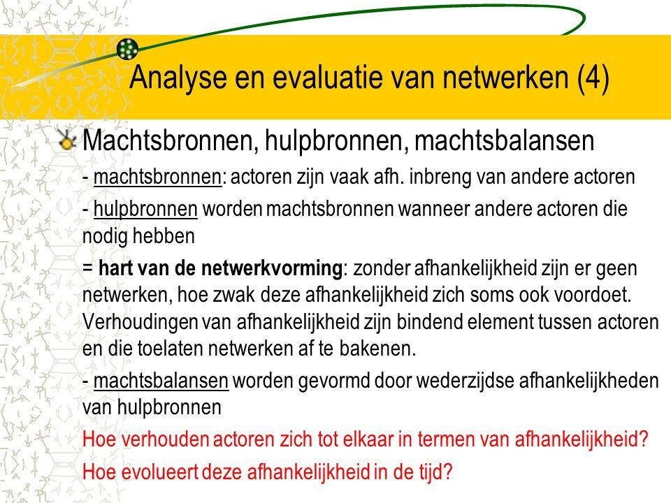 Analyse en evaluatie van netwerken (4)