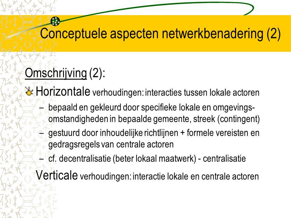 Conceptuele aspecten netwerkbenadering (2)