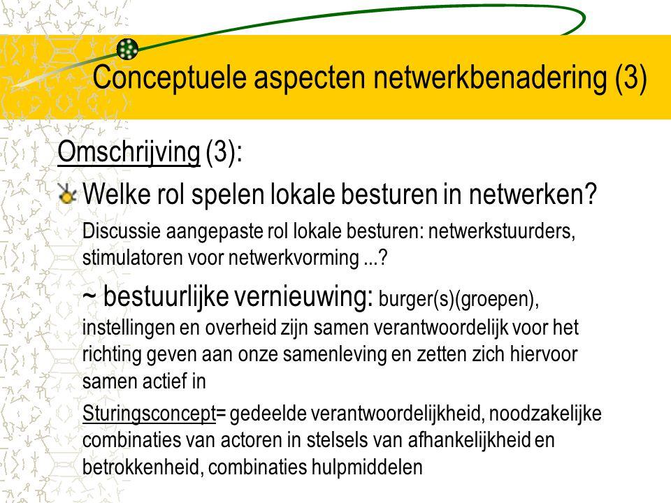 Conceptuele aspecten netwerkbenadering (3)