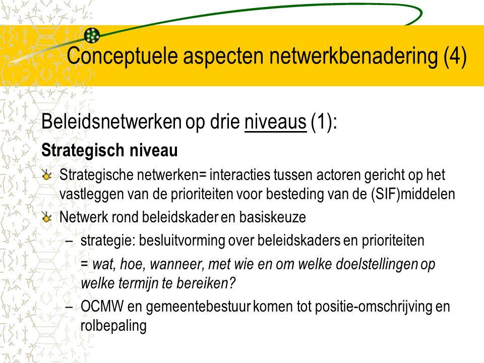 Conceptuele aspecten netwerkbenadering (4)