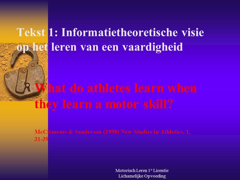 Tekst 1: Informatietheoretische visie op het leren van een vaardigheid