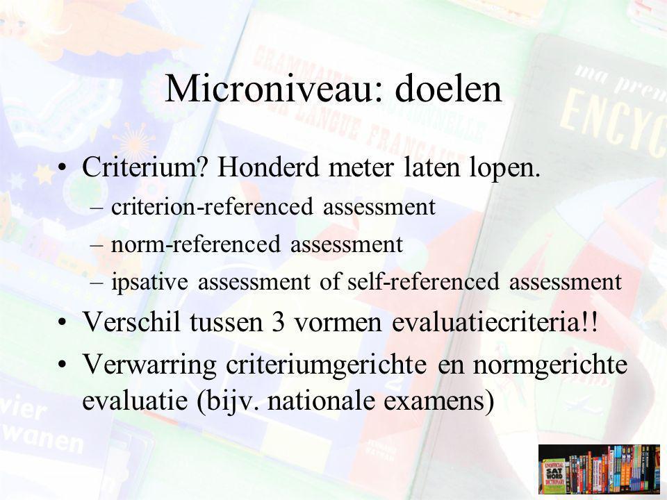 Microniveau: doelen Criterium Honderd meter laten lopen.