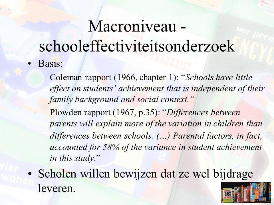 Macroniveau - schooleffectiviteitsonderzoek