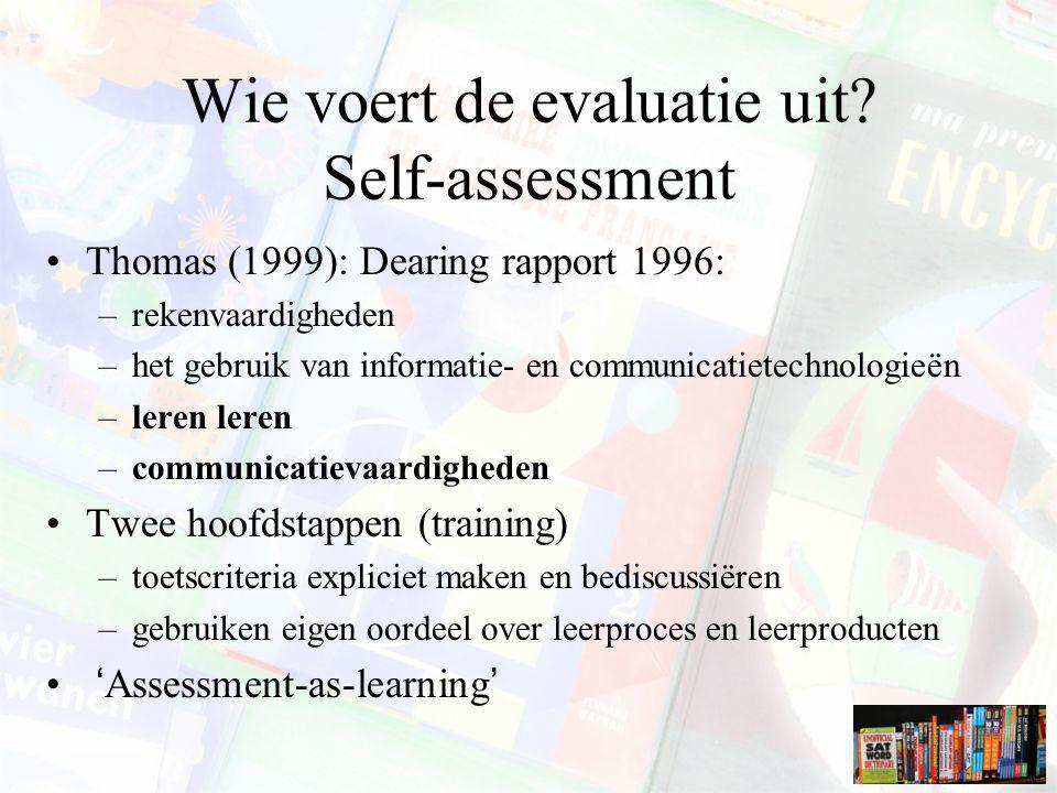 Wie voert de evaluatie uit Self-assessment