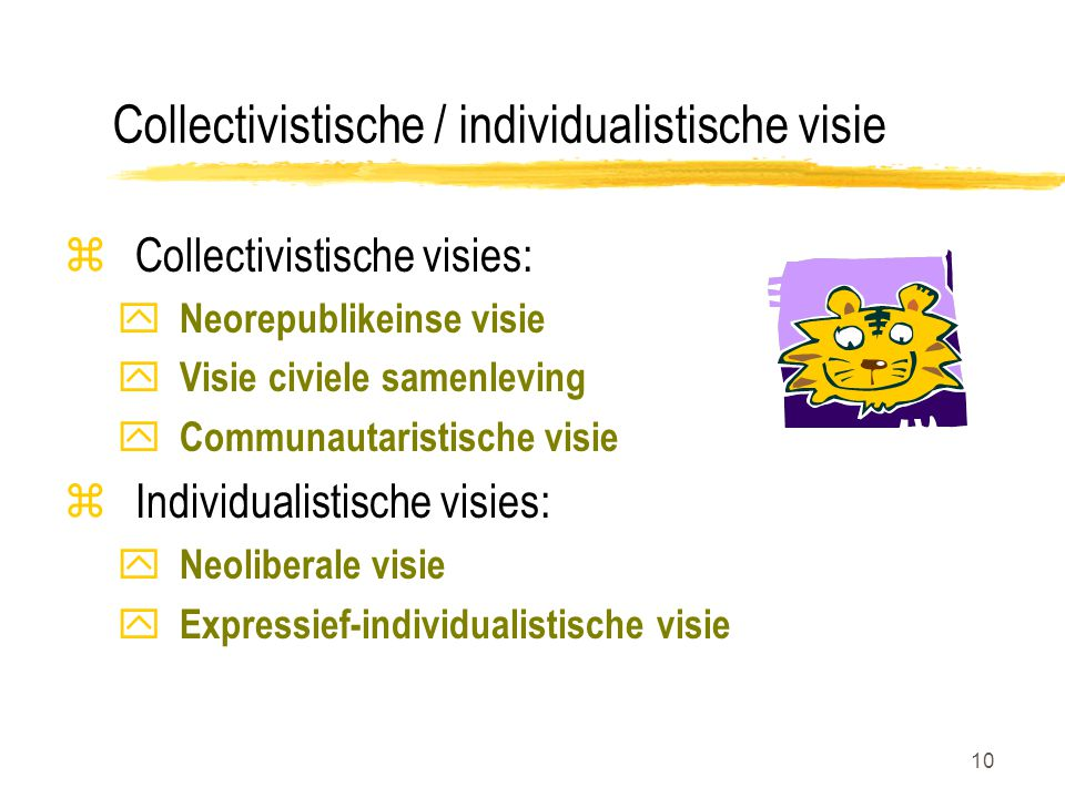Collectivistische / individualistische visie
