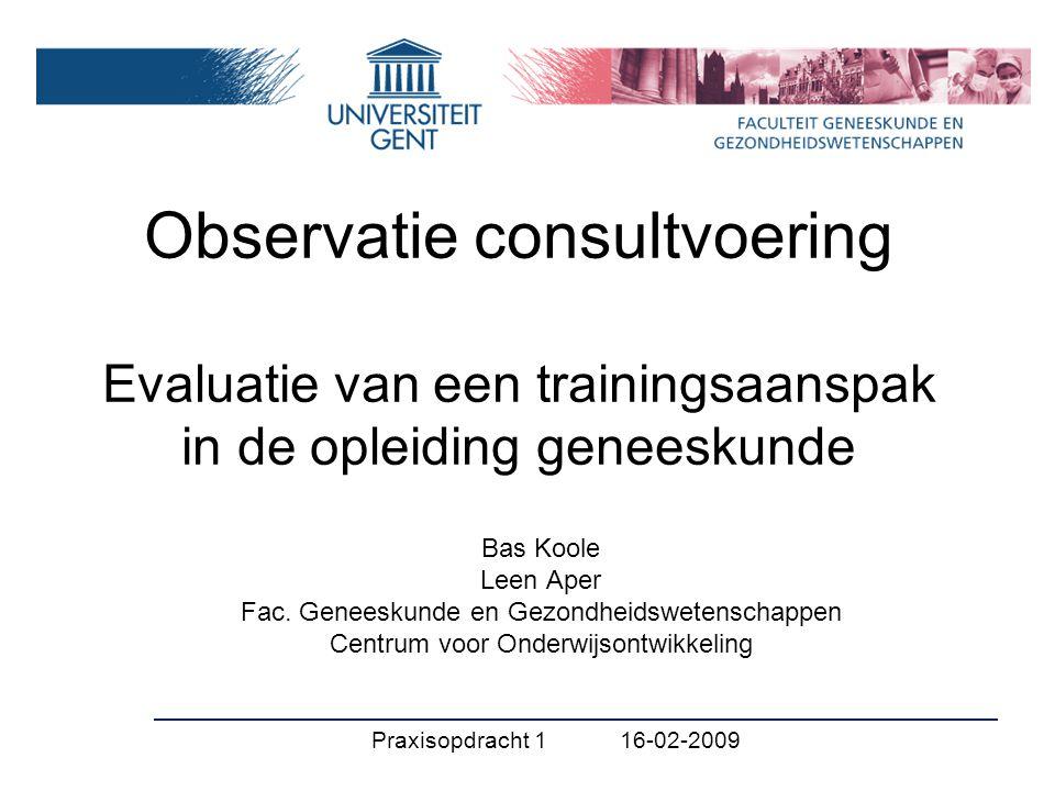 Observatie consultvoering Evaluatie van een trainingsaanspak in de opleiding geneeskunde