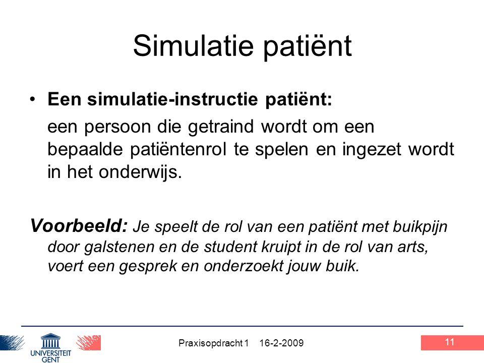 Simulatie patiënt Een simulatie-instructie patiënt:
