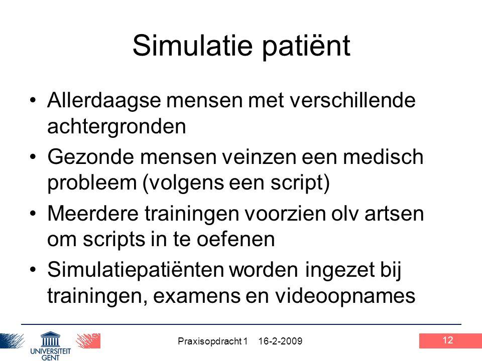 Simulatie patiënt Allerdaagse mensen met verschillende achtergronden