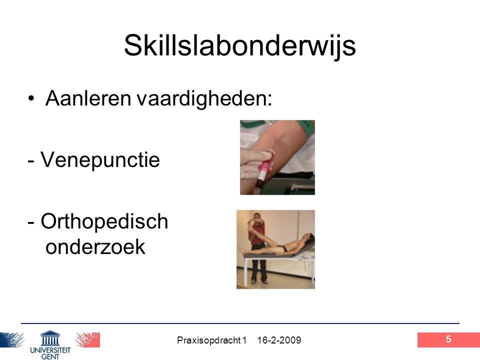 Skillslabonderwijs Aanleren vaardigheden: - Venepunctie
