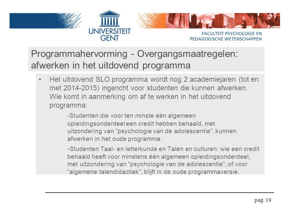 Programmahervorming - Overgangsmaatregelen: afwerken in het uitdovend programma