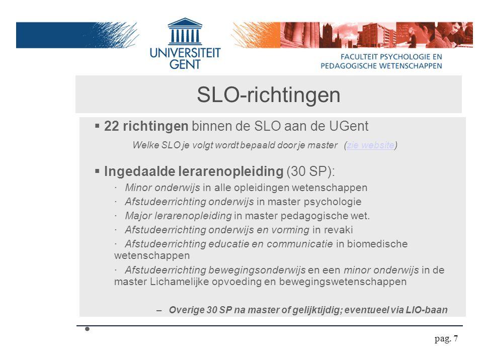 SLO-richtingen 22 richtingen binnen de SLO aan de UGent