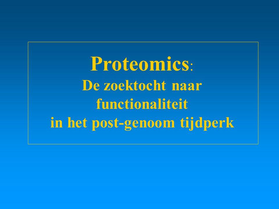 De zoektocht naar functionaliteit in het post-genoom tijdperk