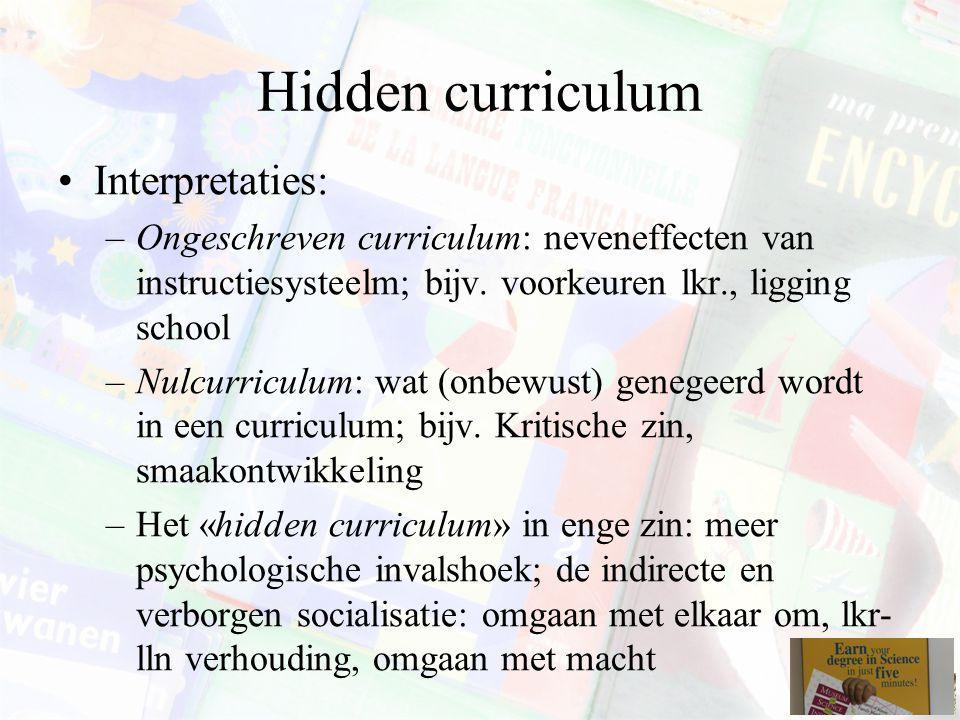 Hidden curriculum Interpretaties: