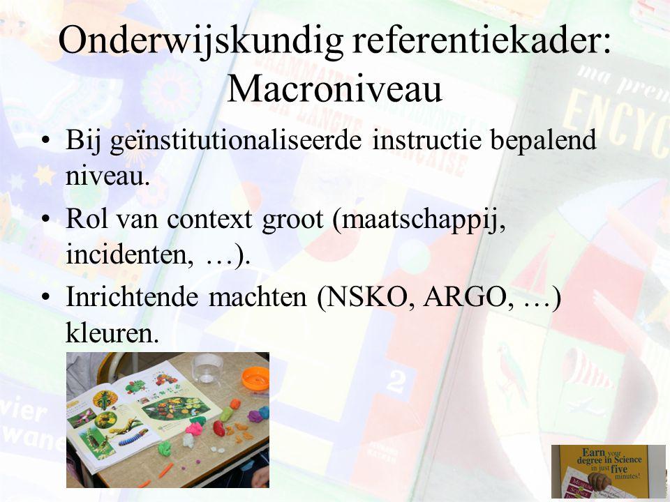 Onderwijskundig referentiekader: Macroniveau