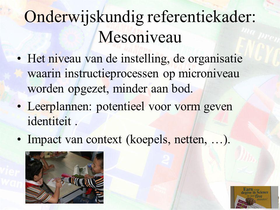 Onderwijskundig referentiekader: Mesoniveau