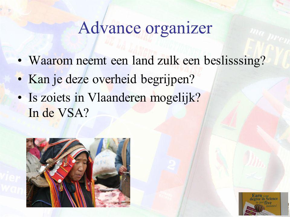 Advance organizer Waarom neemt een land zulk een beslisssing