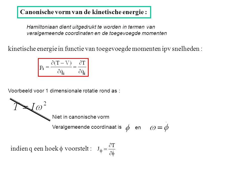 Canonische vorm van de kinetische energie :