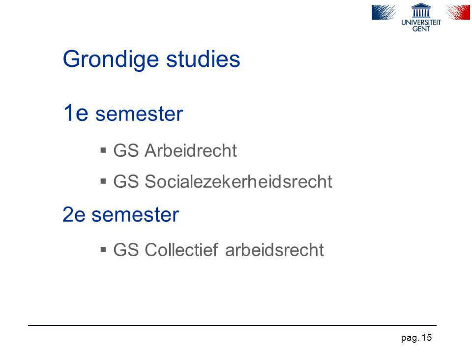 Grondige studies 1e semester 2e semester GS Arbeidrecht