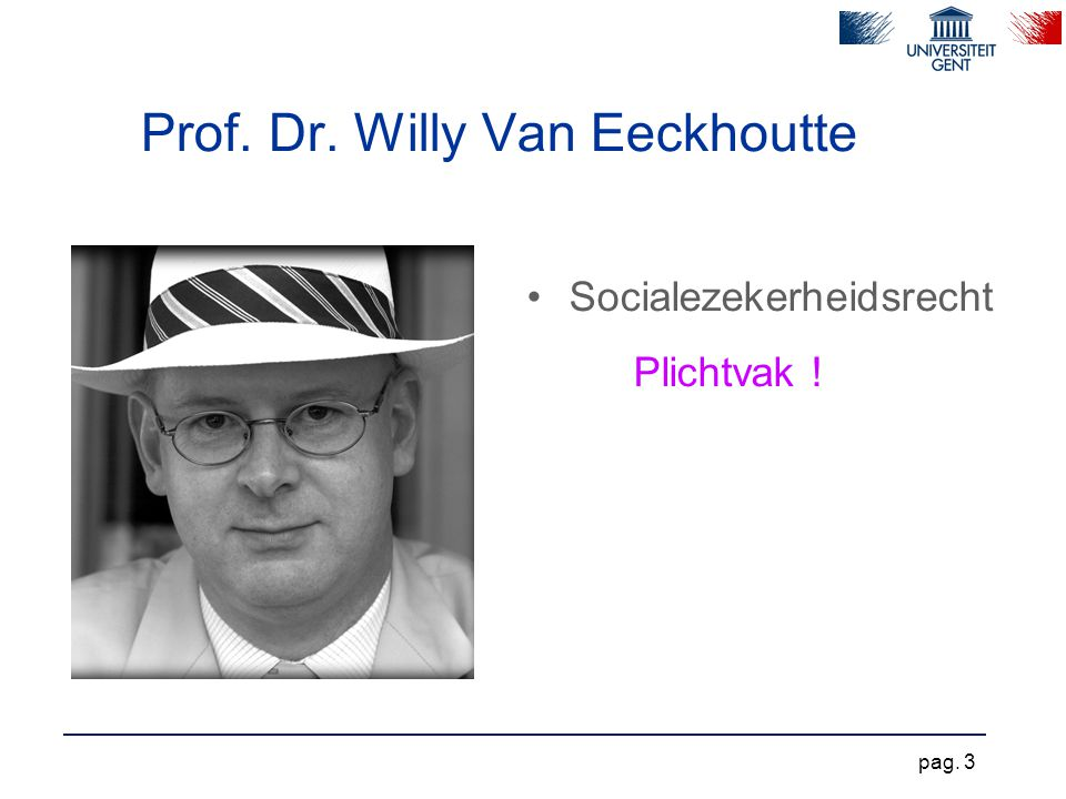 Prof. Dr. Willy Van Eeckhoutte