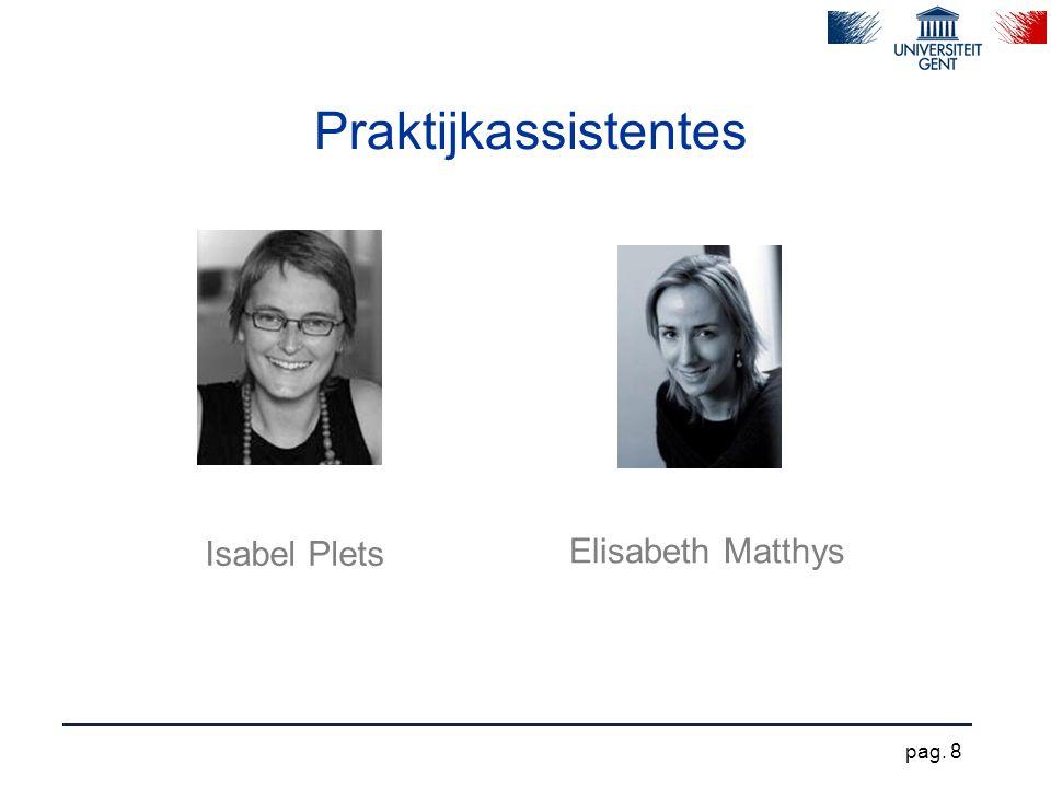 Praktijkassistentes Isabel Plets Elisabeth Matthys