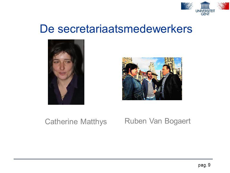 De secretariaatsmedewerkers