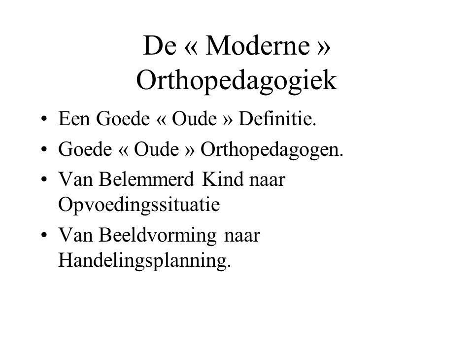 De « Moderne » Orthopedagogiek