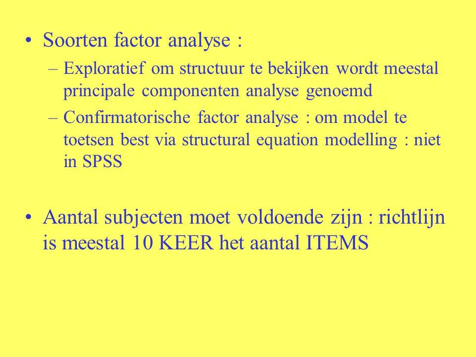 Soorten factor analyse :